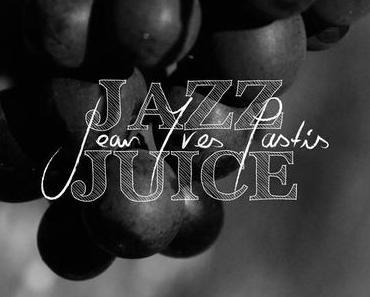Jean Yves Pastis – Jazz Juice (free Soul Jazz Mixtape)