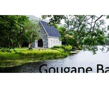 Gougane Barra – kleine Insel, kleine Kapelle – grosser Aha-Effekt