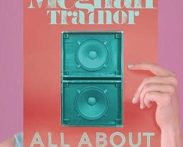 MEGHAN TRAINOR – ALL ABOUT THAT BASS (Video)