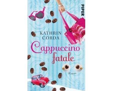 Cappuccino fatale von Kathrin Corda