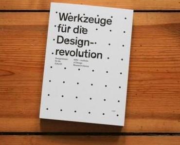 DESIGNLITERATUR: Werkzeuge für die Designrevolution