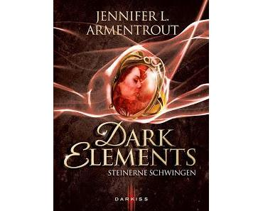 [Rezension] Dark Elements- Steinerne Schwingen von Jennifer L. Armentrout