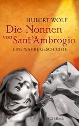 Die Nonnen von Sant´Ambrogio von Hubert Wolf