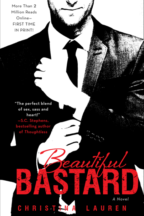 Rezension: Beautiful Bastard von Christina Lauren