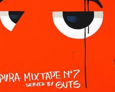 Guts – Pura Mixtape #7 – FREE DOWNLOAD