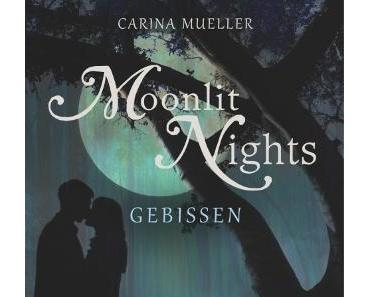 [Rezension] Moonlit Nights – Gebissen von Carina Müller (Moonlit Nights #2)