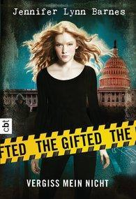 """[MINI-REZENSION] """"The Gifted - Vergiss mein nicht"""" (Band 1)"""