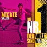 Mickie Krause - Die Nr.1 Der Welt Sind Wir