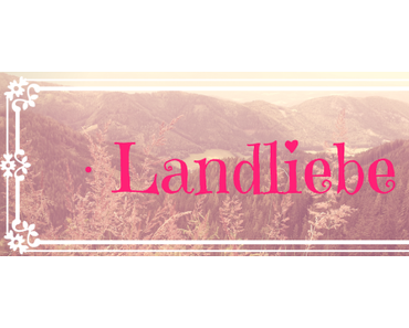 Landliebe: Beauty, Make-Up & Frisur zur Tracht