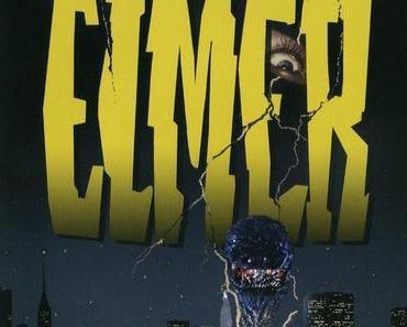 Review: ELMER - Du gibst mir deinen Saft, ich geb dir...Hirne.