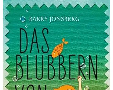 Barry Jonsberg: Das Blubbern von Glück