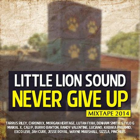 Little Lion Sound Never Give Up 2014