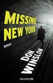 Neuer Krimi von Don Winslow: Missing New York