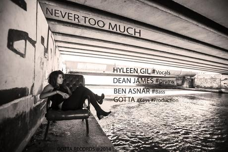HYLEEN GIL - NEVER TOO MUCH