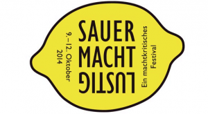 What´s On in Berlin: Festival SAUER MACHT LUSTIG