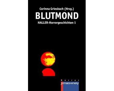 [Rezension] Blutmond von Corinna Griesbach (Hg.)