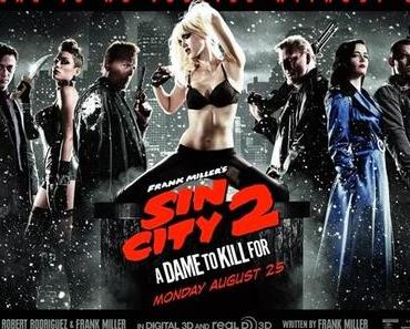 "Blut, Brüste, Bastarde - Zutaten für ""Sin City 2 - A Dame To Kill For""!"