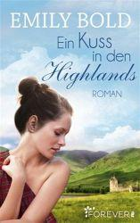 emily bold kuss in den highlands