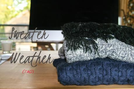 Sweater Weather TAG