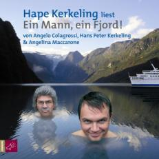 "[Hörbuch-Rezension] ""Ein Mann ein Fjord"", Hape Kerkeling/Angelo Colagrossi/Angelina Maccarone (Roof Music)"