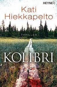 """""""Kolibri"""" von Kati Hiekkapelto"""