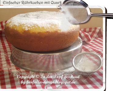In den Topf geschaut * Einfacher Rührkuchen mit Quark