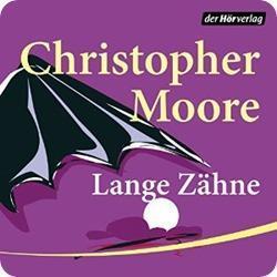 Lange Zähne (A Love Story 1) von Christopher Moore