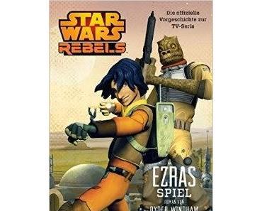 Rezension // Star Wars Rebels: Ezras Spiel (Ryder Windham)