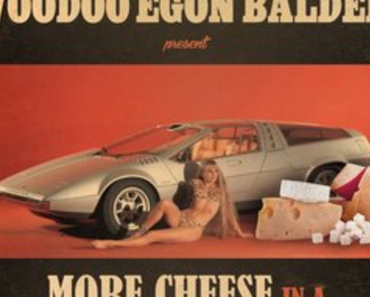 Cool Cool LJ & Voodoo Egon Balder – More Cheese In A Sportscar Mix