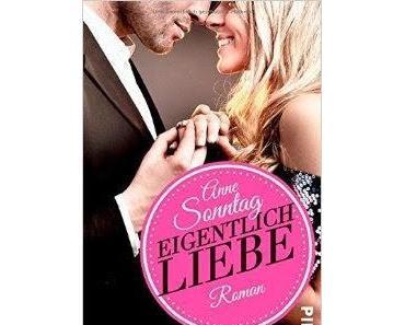 Eigentlich Liebe - Anne Sonntag