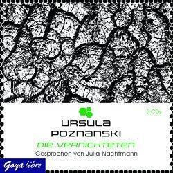 """""""Die Vernichteten"""" von Ursula Poznanski bilden…"""