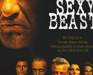 Review: SEXY BEAST - Gandhi kann auch anders