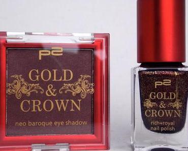 """[Haul & Swatch] P2 """"Gold & Crown"""" LE"""