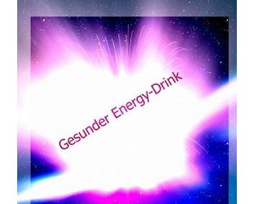 Gesunder Energy-Drink
