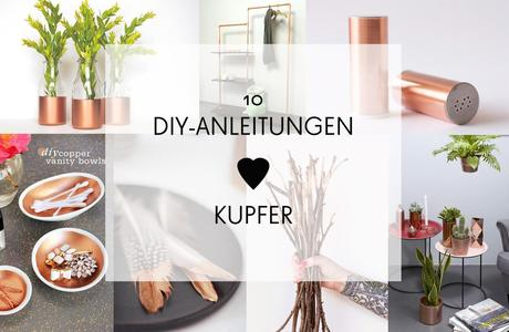 kupfer inspirationen 10 diy anleitungen zum nachmachen. Black Bedroom Furniture Sets. Home Design Ideas