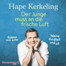 """[Hörbuch-Rezension] """"Der Junge muss an die frische Luft"""", Hape Kerkeling (Hörbuch Hamburg)"""