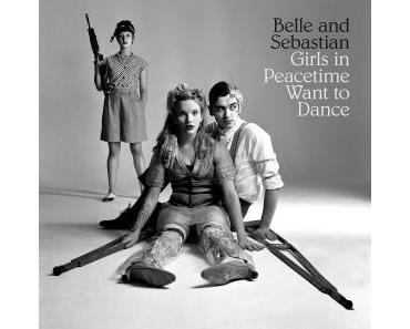 Für Belle & Sebastian ist klar: Im Frieden wollen die Mädchen tanzen