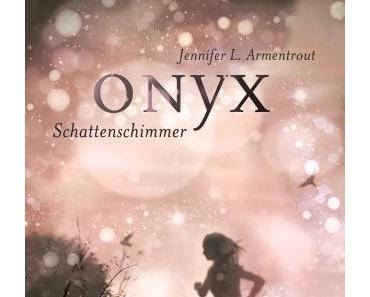 Rezension: Onyx – Schattenschimmer von Jennifer L. Armentrout (Lux #2)