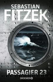 [Rezension] Sebastian Fitzek - Passagier 23