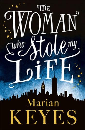 Bookclub Thursday - 'The Woman Who Stole My Life' by Marian Keyes - BdB