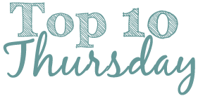 TTT BIG Top10Thursday