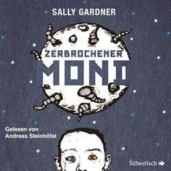 Sally Gardner: Zerbochener Mond