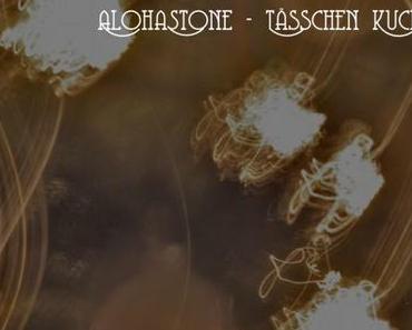 Adventskalender 2014 – Tag 04: Alohastone – Tässchen Kuchen