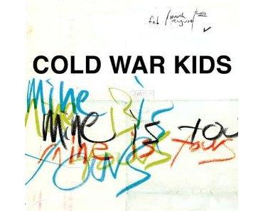 """Cold War Kids """"Mine Is Yours"""""""