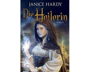 [Rezension] Janice Hardy, Die Heilerin