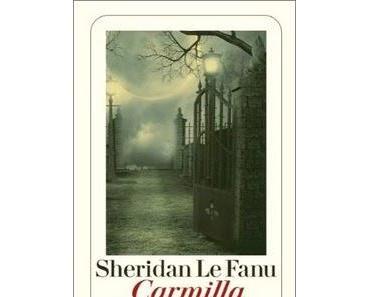 Carmilla von Sheridan Le Fanu - Endlich als Neuauflage!