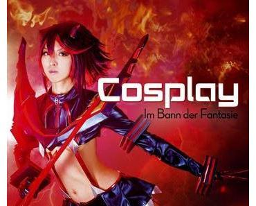 Rezension: Cosplay - Im Bann der Fantasie von werkbank030