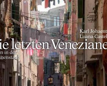 Fotogalerie f75:  Karl Johaentges | Die letzten Venezianer