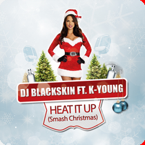 DJ Blackskin feat. K-Young - Heat It Up