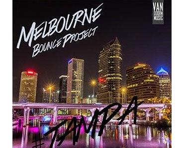 Melbourne Bounce Project - Tampa
